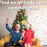 Find en at nyde julen sammen med